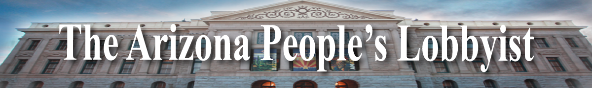 The Arizona Peoples Lobbyist